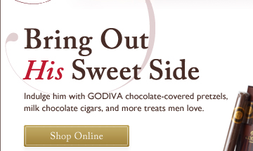 Bring Out His Sweet Side | Shop Online
