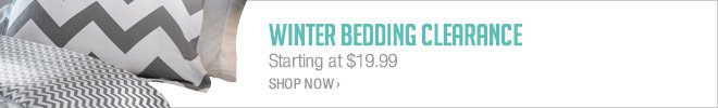 Winter Bedding Clearance - Starting at $19.99 - Shop Now