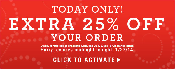 TODAY ONLY: 25% off