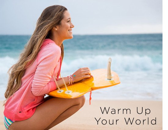 Warm Up Your World