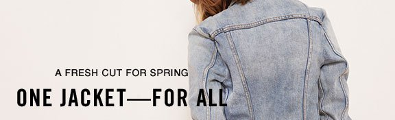 A fresh cut for spring - one jacket — for all