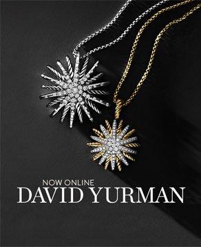 NOW ONLINE - DAVID YURMAN