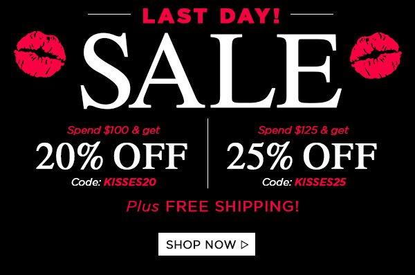 Last Day! Sale - Up to 25% Off! Shop Now