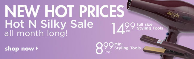 Hot N Silky Sale