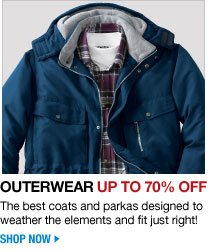 outerwear up to 70 percent off - the best coats and parkas designed to weather the elements and fit just right - shop now