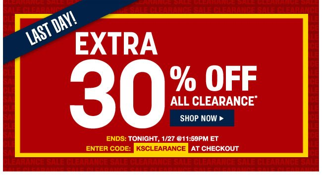 last day - extra 30 percent off all clearance - ends tonight, 1/27 at 11:59pm ET - enter code: KSCLEARANCE at checkout - shop now