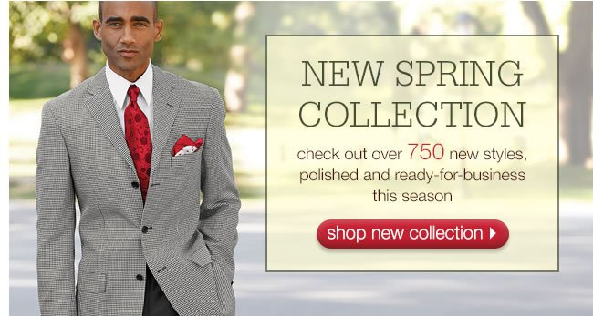New Spring Collection: Check Out Over 750 New Styles, Polished And Ready-For-Business This Season.