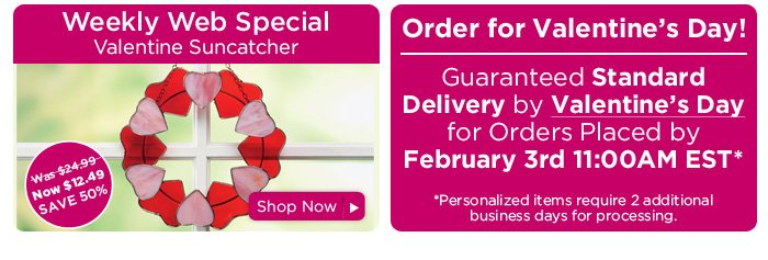 Valentine Wreath & Standard Shipping Deadline