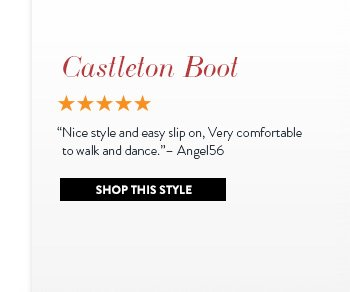 """Castleton Boot """"Nice style and easy slip on, very comfortable to walk and dance."""" - Angel56 Shop This Style »"""