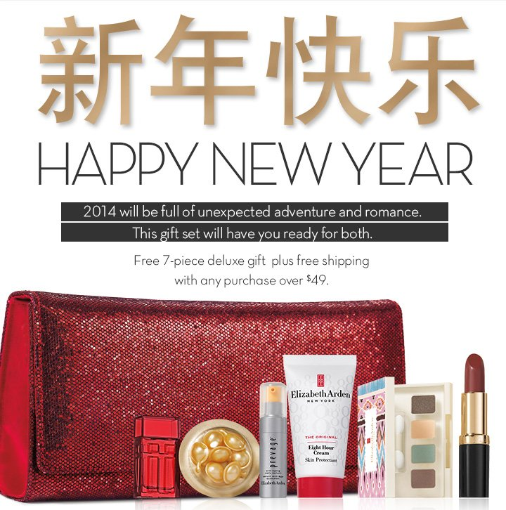 HAPPY NEW YEAR. 2014 will be full of unexpected adventure and romance. This gift set will have you ready for both. Free 7-piece deluxe gift plus free shipping with any purchase over $49.