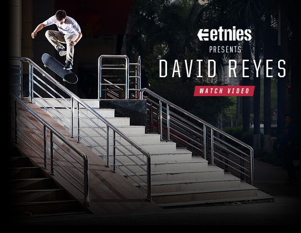 etnies presents: David Reyes