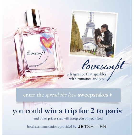 loveswept a fragrance that sparkles with romance and joy enter the spread the love sweepstakes you could win a trip 2 to peris and other prizes that will sweep you off your feet!