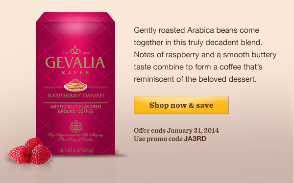 Gently roasted Arabica beans come together in this truly decadent blend. Notes of raspberry and a smooth buttery taste combine to form a coffee that's  reminiscent of the beloved dessert. Shop now & save. Offer ends January 31, 2014. Use promo code JA3RD.
