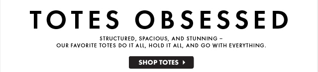 Totes Obsessed - Shop Totes