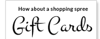 How about a shopping spree - Gift Cards