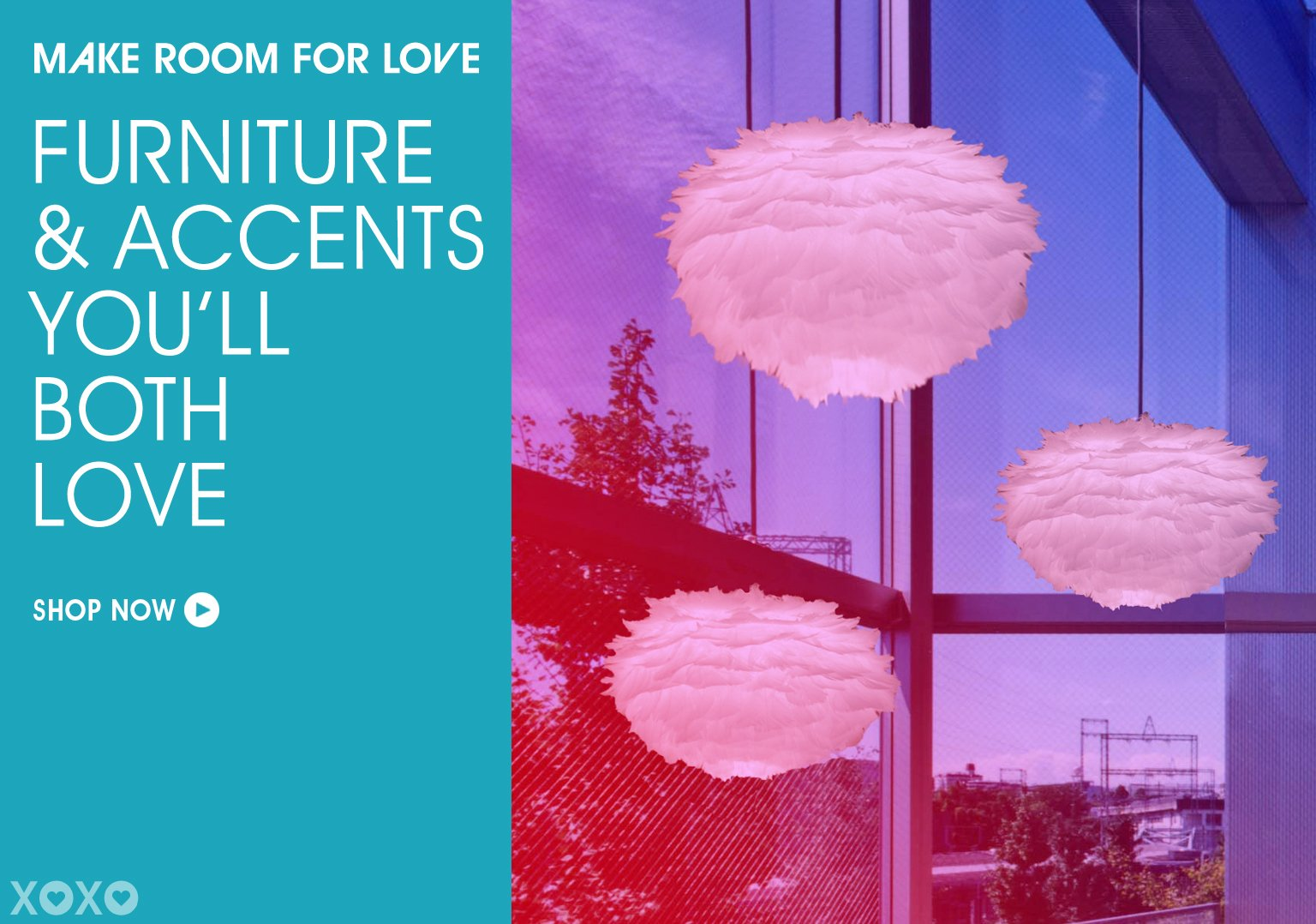 Make Room For Love. Furniture Accents You'll Both Love.