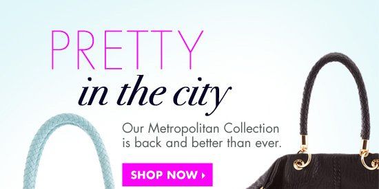 PRETTY in the city. SHOP NOW›