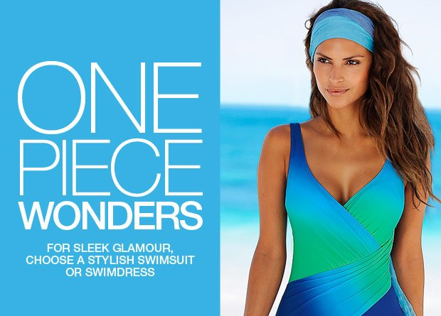 One Piece Wonders. For sleek glamour, choose a stylish swimsuit or swimdress.