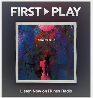 First Play: Broken Bells
