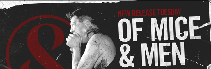 NEW RELEASE TUESDAY -OF MICE & MEN - RESTORING FORCE - OUT NOW