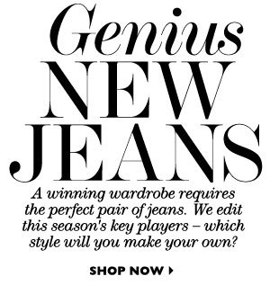 GENIUS NEW JEANS. SHOP NOW