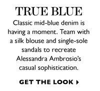 TRUE BLUE. GET THE LOOK