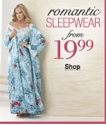 romantic sleepwear from 19.99