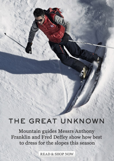 The Great Unknown: Mountain guides Messrs Anthony Franklin and Fred Deffey show how best to dress for the slopes this season. Read & shop now