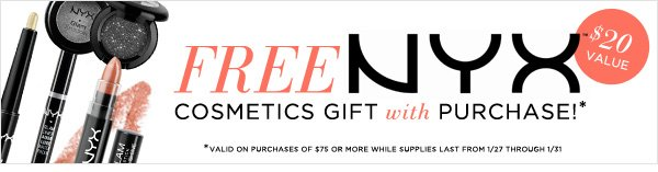 FREE NYX Cosmetics Gift With Purchase