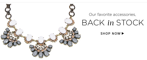 Our favorite accessories, Back in Stock. Shop Now