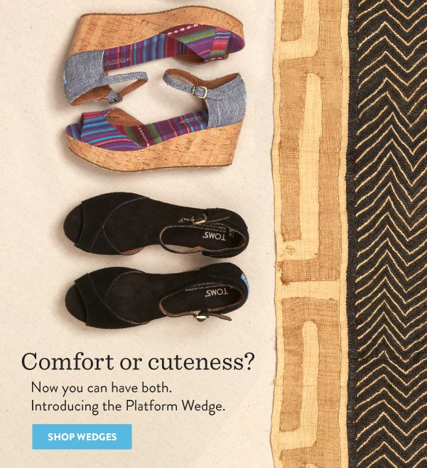 Comfort or cuteness? Now you can have both. Shop Wedges