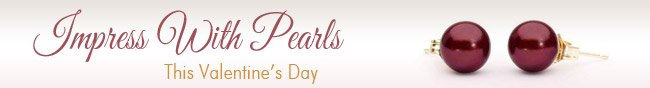 Impress With Pearls. This Valentine's Day.
