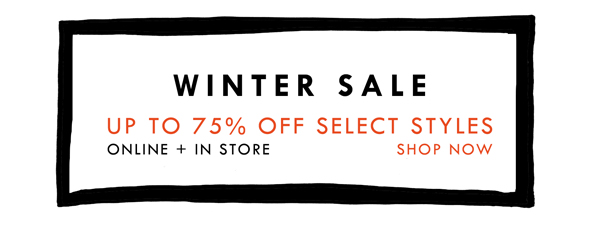 Winter Sale - Shop Up to 75% Off