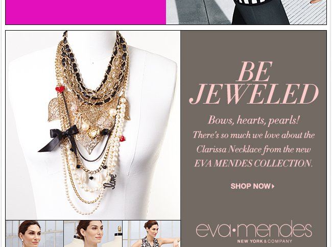 Shop the NEW Eva Mendes Collection!