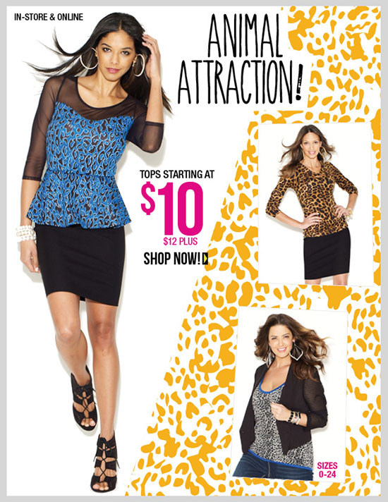 ANIMAL ATTRACTION! NEW Fashion Collection at dots! Tops starting at $10! Plus $12. In-Stores and Online - SHOP NOW!