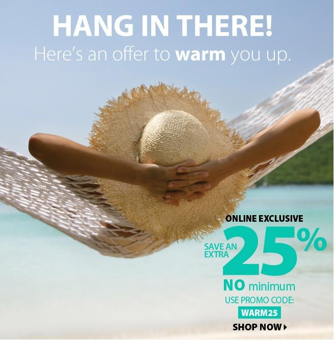 Email Exclusive Extra 25% Off Everything Savings Online
