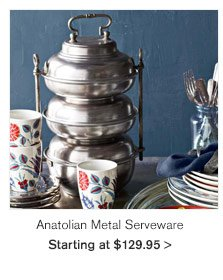 Anatolian Metal Serveware - Starting at $129.95
