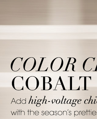 COLOR CRUSH: COBALT