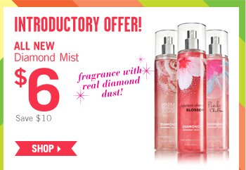 New Diamond Mist – $6