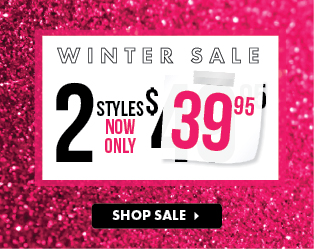 Winter Sale - 2 Styles Now Only $39.95 - Shop Sale