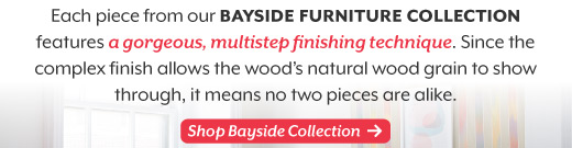 Introducing our Bayside Furniture  Collection.