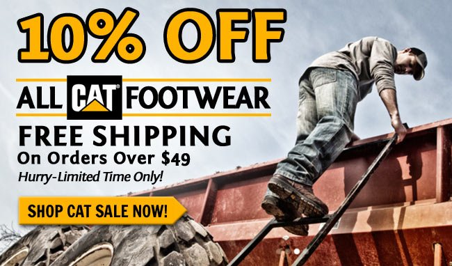 Save 10% On CAT Boots & Shoes + Get FREE Shipping!