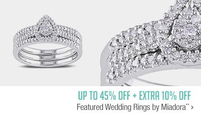 Up to 45% off + Extra 10% off Featured Wedding Rings by Miadora**