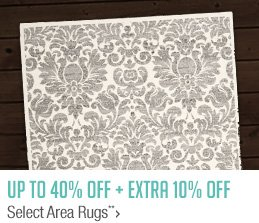 Up to 40% off + Extra 10% off Select Area Rugs**