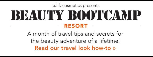 e.l.f. Cosmetics Presents: Beauty Bootcamp Resort