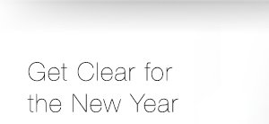 Get Clear for the New Year