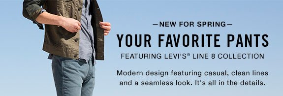 —NEW FOR SPRING— Your favorite pants featuring Levi's® line 8 collection  modern design featuring casual, clean lines and a seamless look. It's all in the details.