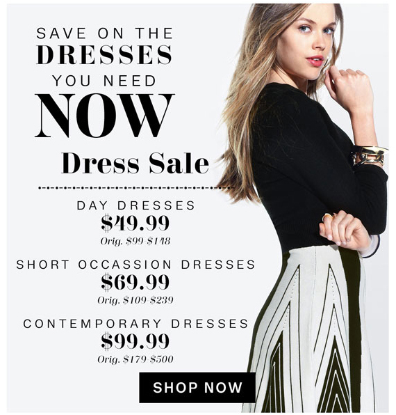 Save on the Dresses You Need NOW. Shop Now.
