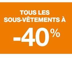 Tous les sous-vêtements à -40%