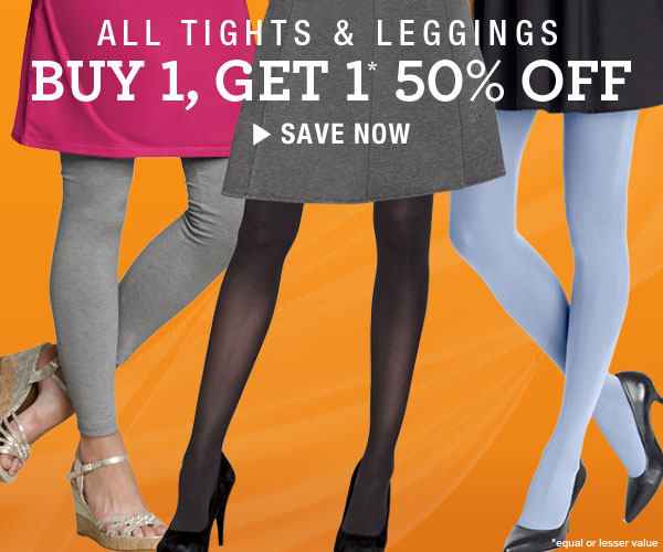 Tights & Leggings: Buy 1, Get 1* 50% off (*Equal or lesser value)